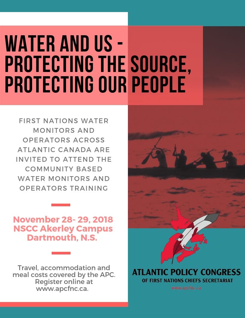 2018 Community Based Water Monitors & Operators Training by by Atlantic Policy Congress of First Nations Chiefs